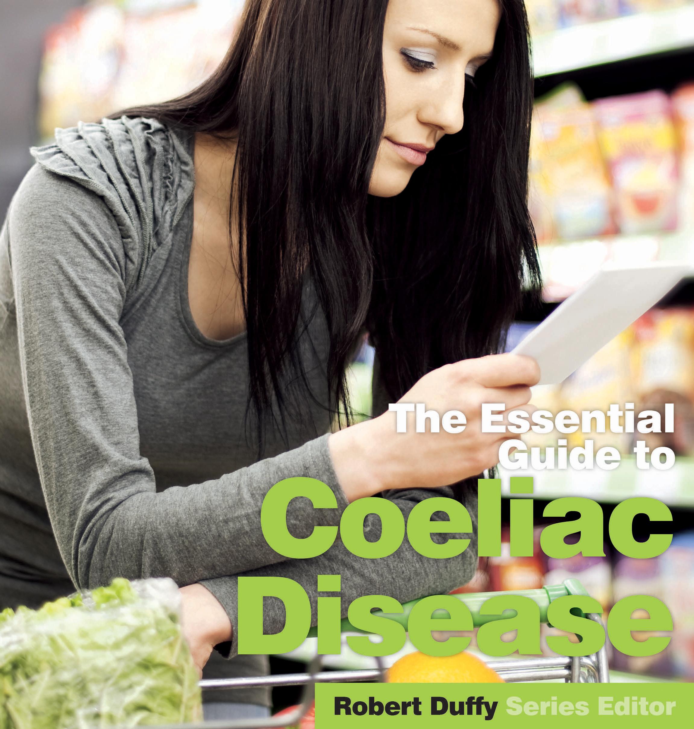 The Essential Guide To Coeliac Disease