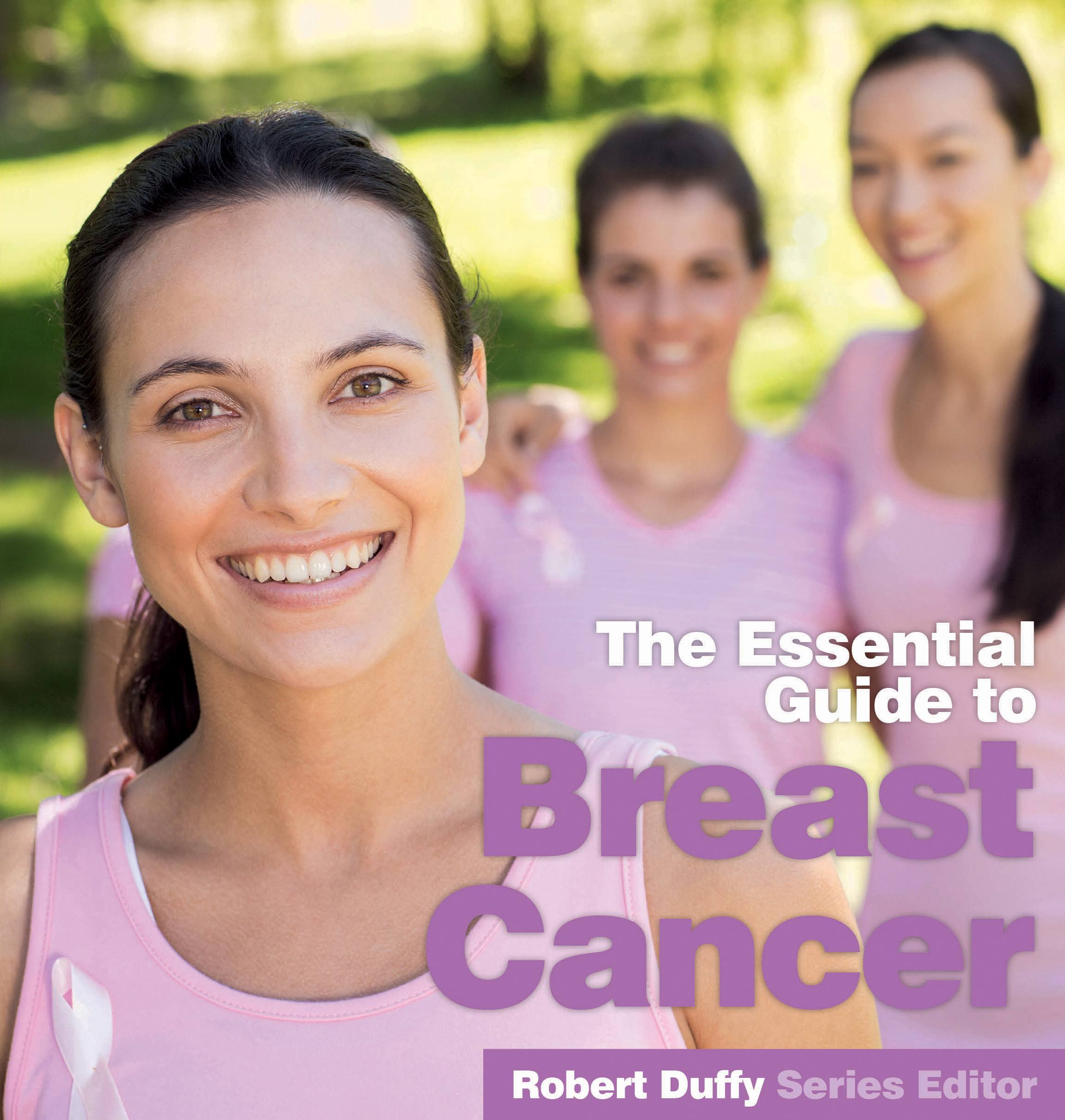 The Essential Guide To Breast Cancer