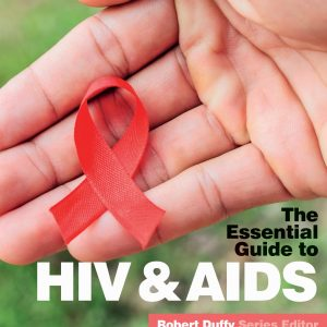 The Essential Guide To HIV & AIDS