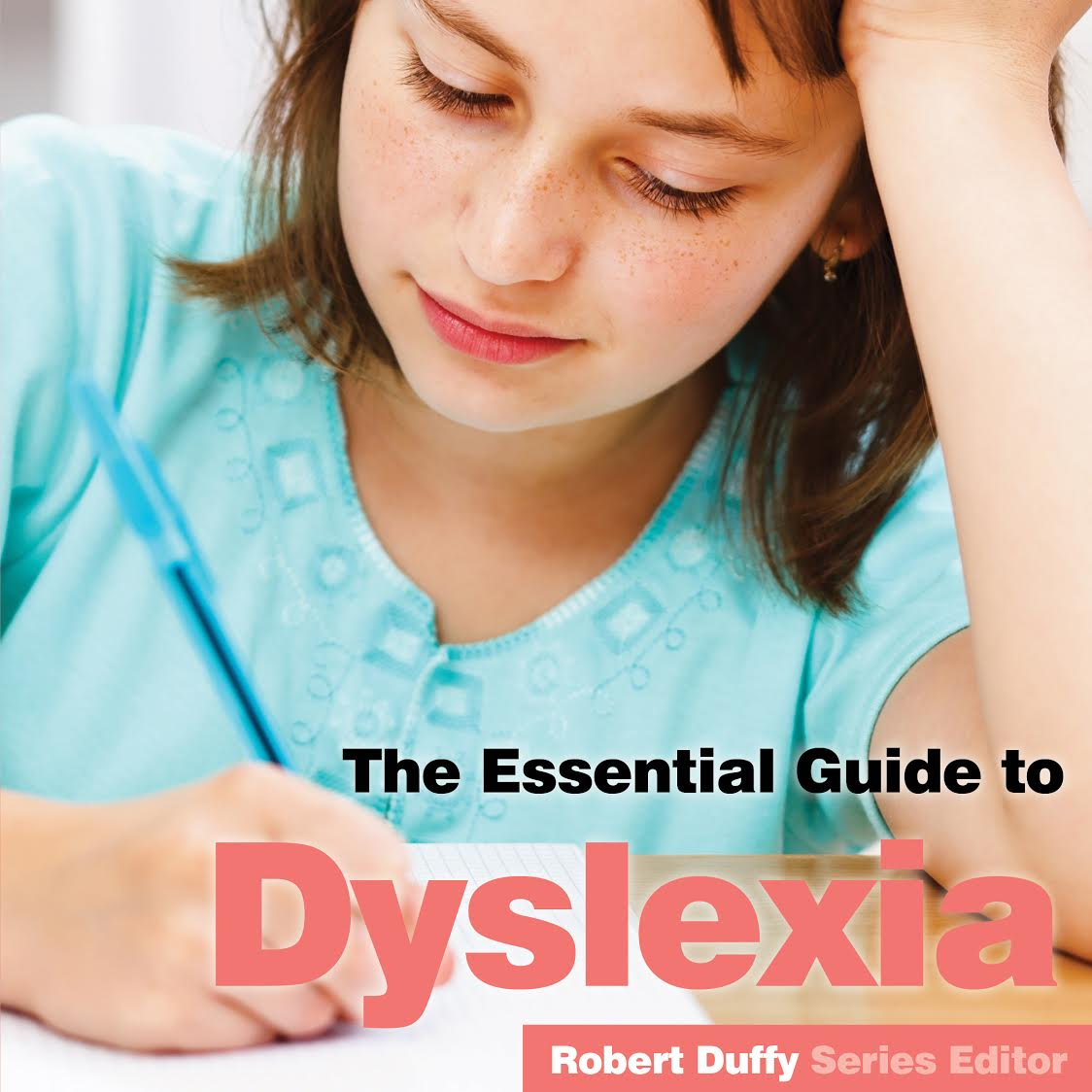The Essential Guide To Dyslexia