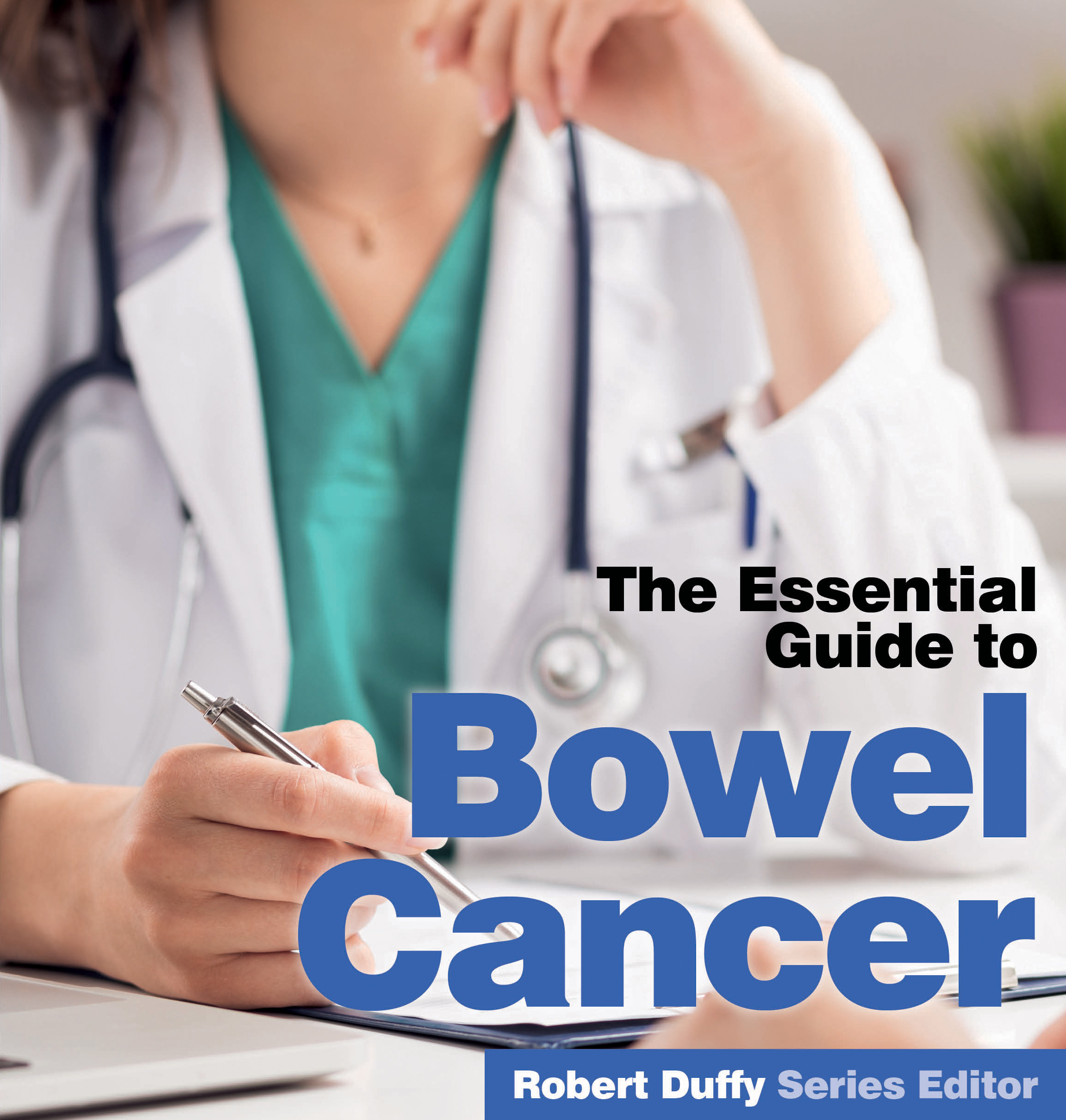 The Essential Guide To Bowel Cancer