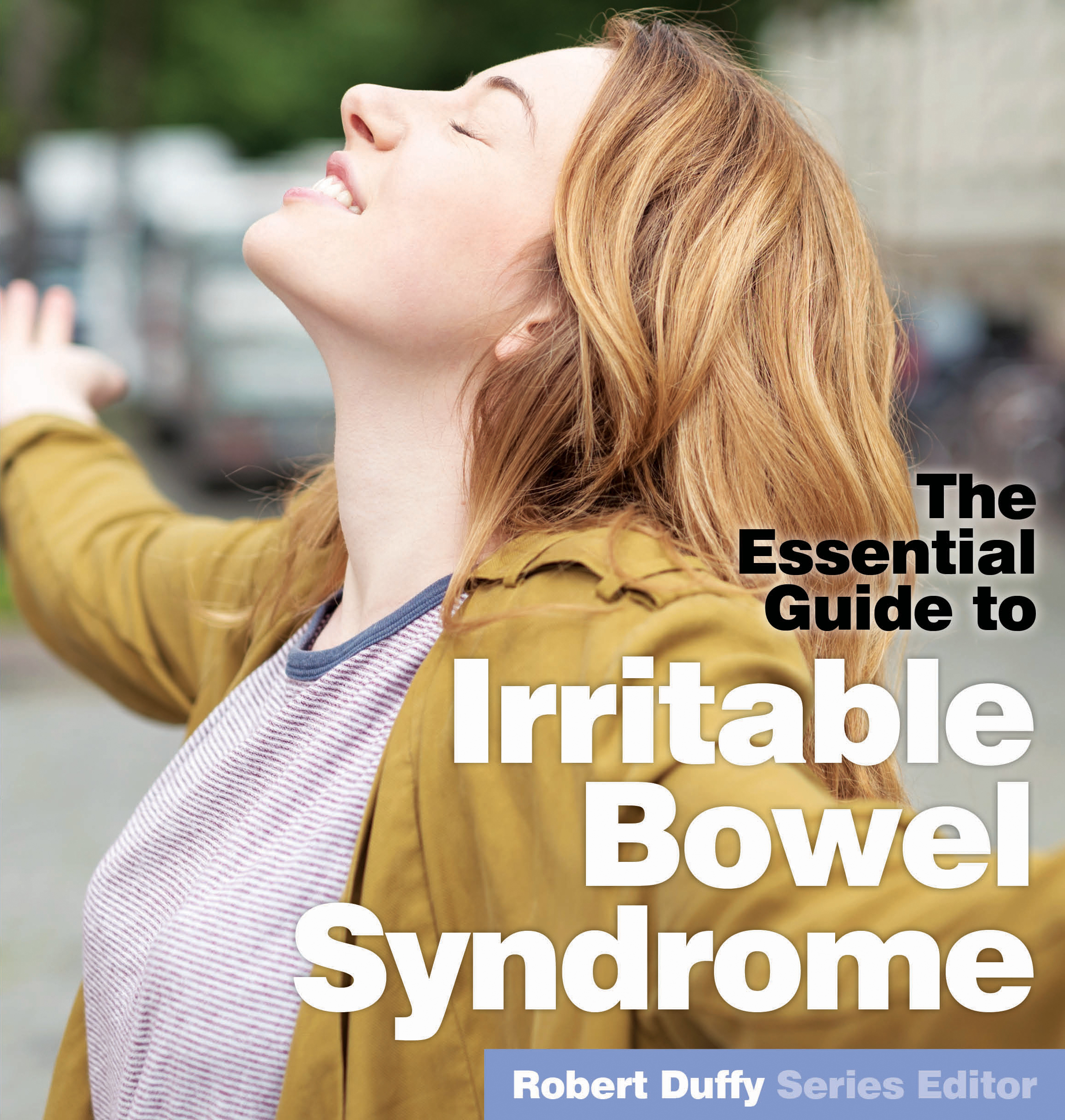 The Essential Guide To IBS