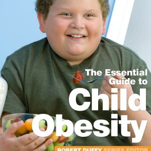 The Essential Guide To Child Obesity