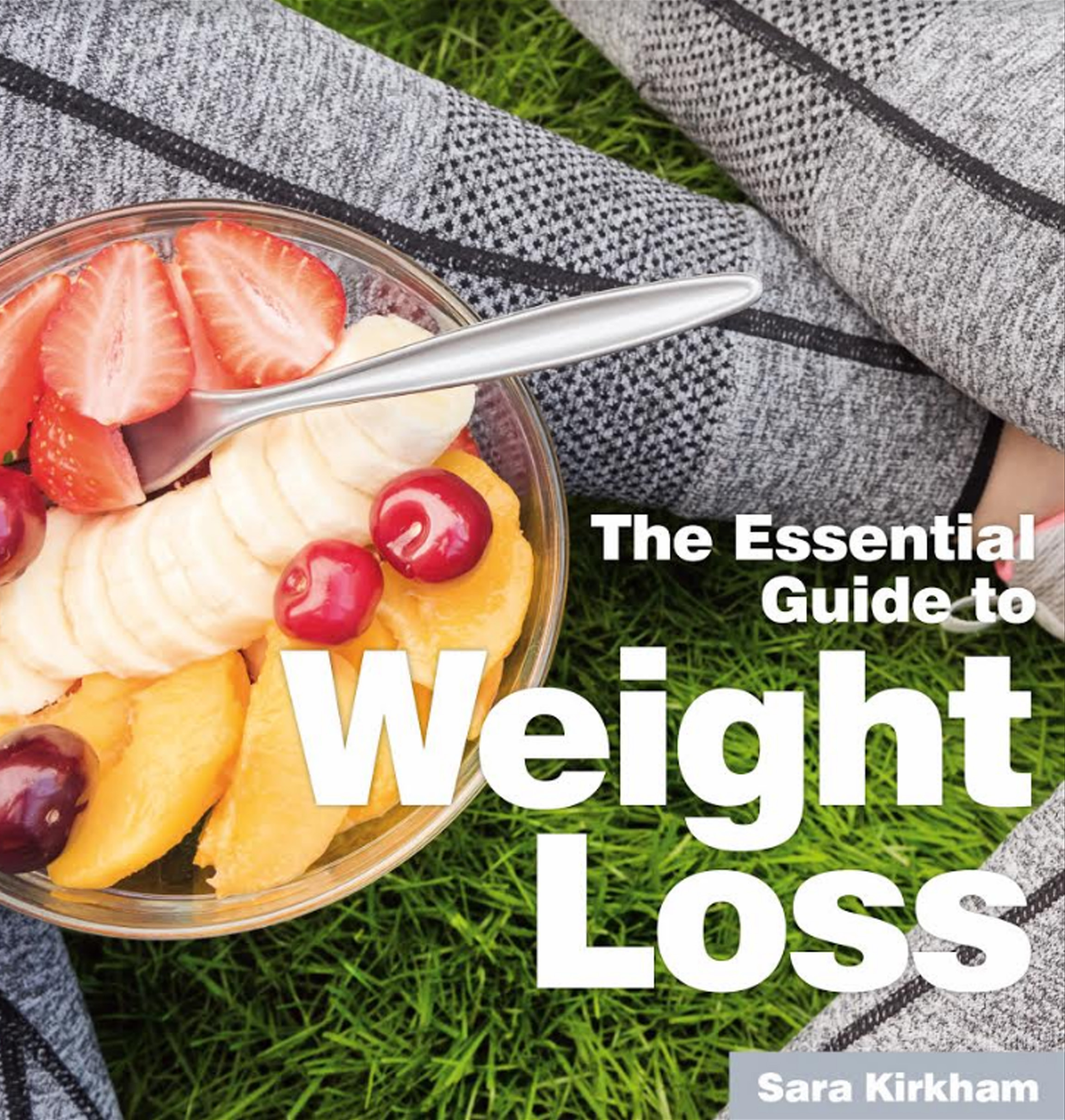 The Essential Guide to Weight Loss