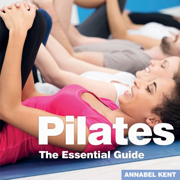 46_Pilates – The Essential Guide_COVER