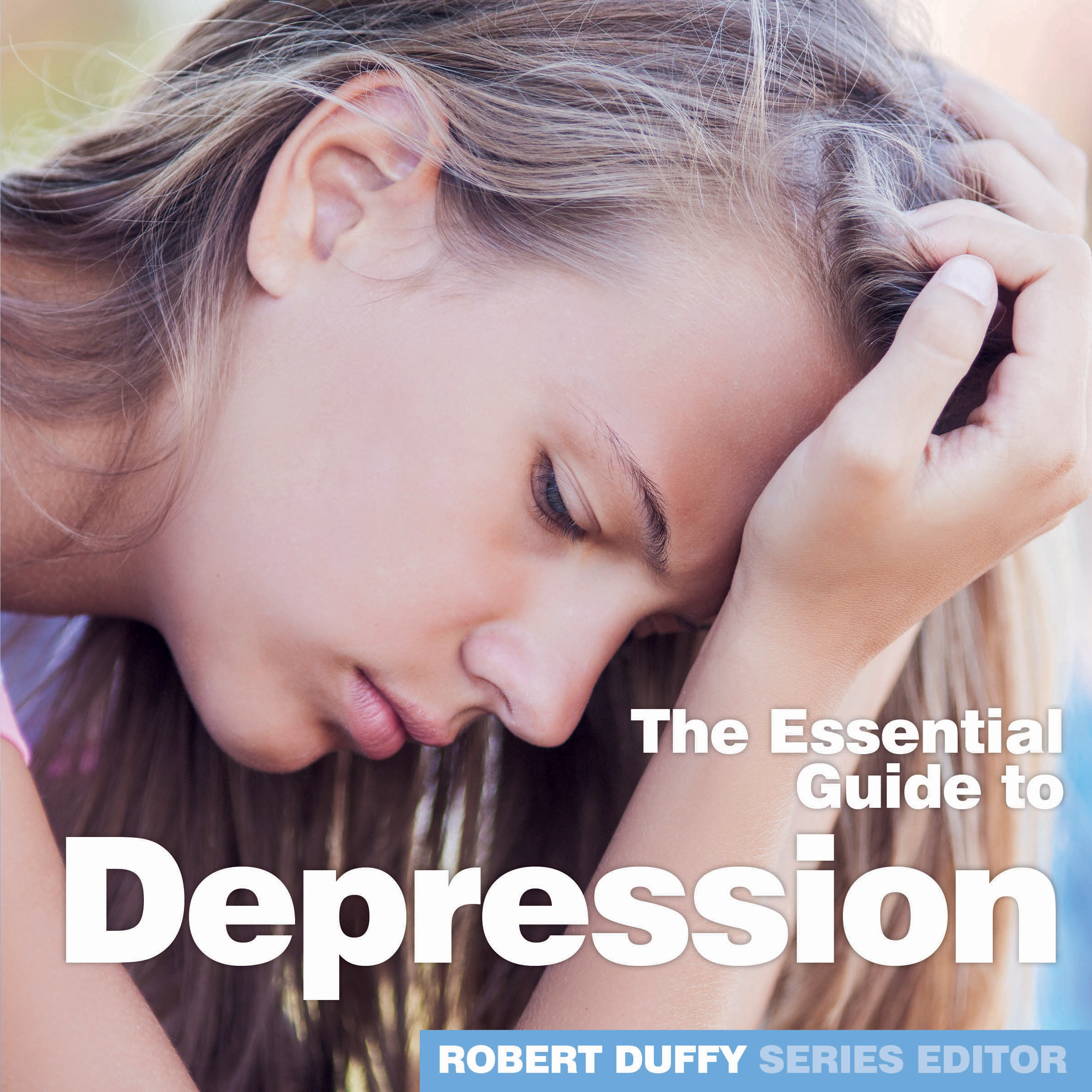 The Essential Guide To Depression